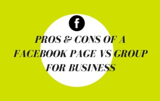 Pros & Cons of a Facebook Page vs Group For Business (1)